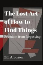 The Lost Art of How to Find Things