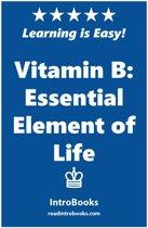 Vitamin B: Essential Element of Life