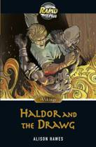 Rapid Plus 7.1 Haldor and the Drawg