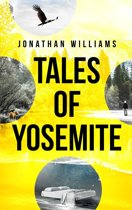Tales of Yosemite