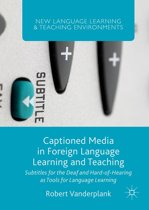 Captioned Media in Foreign Language Learning and Teaching