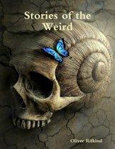 Stories of the Weird