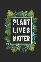 Plant Lives Matter