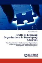 Ngos as Learning Organizations in Developing Societies