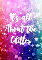 It's All about the Glitter