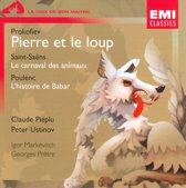 Prokofiev: Pierre et le loup; Saint-Saens: Le carnaval des animaux; Poulenc: L'histoire de Babar