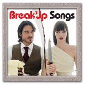 Break Up Songs