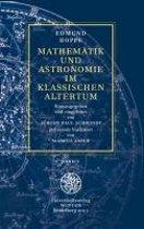 Mathematik Und Astronomie Im Klassischen Altertum / Band 1