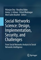 Social Networks Science: Design, Implementation, Security, and Challenges