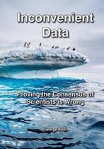 Inconvenient Data