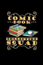 Comic book collection squad: 6x9 collecting - lined - ruled paper - notebook - notes