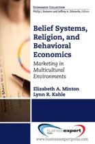 Belief Systems, Religion, and Behavioral Economics