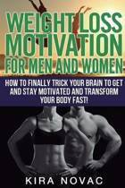 Weight Loss Motivation for Men and Women