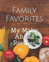 My Make Ahead Recipes