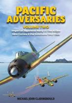 Pacific Adversaries Volume 2