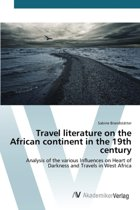 Travel Literature on the African Continent in the 19th Century