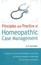 Principles & Practice of Homeopathic Case Management