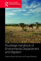Routledge Handbook of Environmental Displacement and Migration