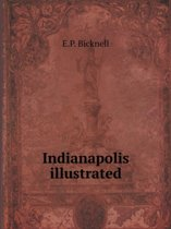 Indianapolis Illustrated