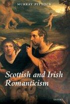 Scottish and Irish Romanticism