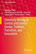 University Writing in Central and Eastern Europe: Tradition, Transition, and Innovation