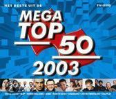 Het Beste Uit De Mega Top 50 2003