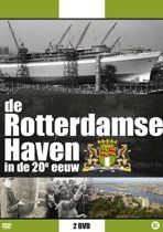 De Rotterdamse Haven In De 20e Eeuw