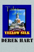 Tales of the Yellow Silk