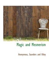 Magic and Mesmerism