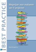 Wegwijzer voor methoden bij evalueren van IT-projecten