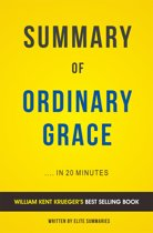 Summary of Ordinary Grace: by William Kent Krueger | Includes Analysis