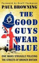 The Good Guys Wear Blue