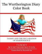The Wurtherington Diary Color Book Tammy and the Declaration of Independence