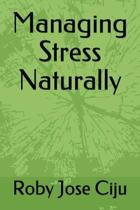 Managing Stress Naturally