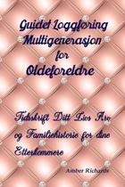 Guidet Loggf ring Multigenerasjon for Oldeforeldre