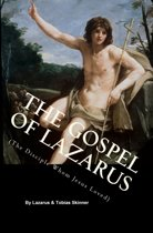 The Gospel of Lazarus (The Disciple Whom Jesus Loved)