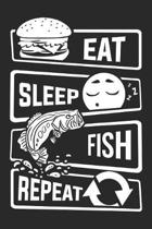 Eat Sleep Fish Repeat: Blank Sketch Paper Notebook with frame for People who like Humor Sarcasm