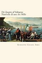 Da Quarto Al Volturno Noterelle Di Uno Dei Mille (Italian Edition)