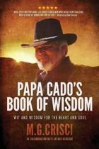 Papa Cado's Book of Wisdom