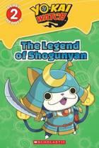 Legend of Shogunyan, the (Yo-Kai Watch Reader #2)