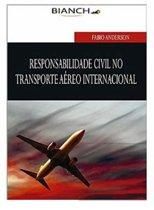 Responsabilidade Civil no Transporte Aéreo Internacional