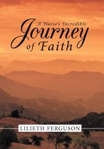 A Nurse's Incredible Journey of Faith
