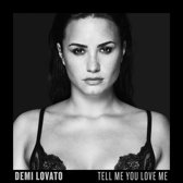 Tell Me You Love Me (Deluxe Edition)
