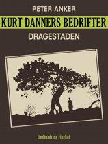 Kurt Danners bedrifter: Dragestaden