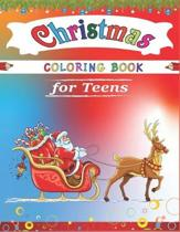 Christmas Coloring Book for Teens: Best magic Santa Christmas coloring books for Teens, Fun Children's Christmas Gift or Present for Toddlers & Kids-