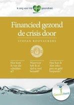 Financieel Gezond De Crisis Door