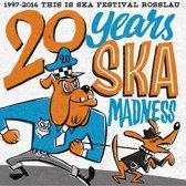 20 Years Ska Madness