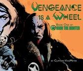 Vengeance Is A Wheel