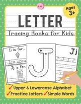 Letter Tracing Books for Kids Ages 3-5: A Beginning Letter Tracing Book for Toddlers (A-Z) With Activity Book for Kids