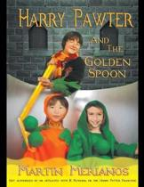 Harry Pawter and the Golden Spoon